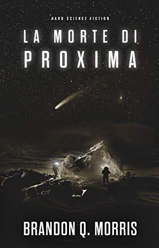 La morte di Proxima: Hard Science Fiction