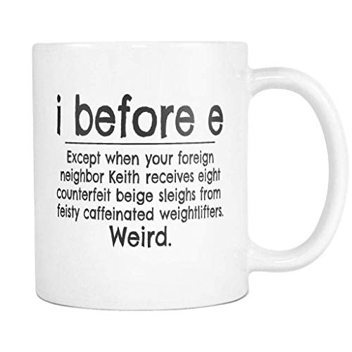 N\A I Antes de E Excepto después de C. Divertida Regla gramatical Taza/Taza de café de cerámica Blanca - Taza de té de café