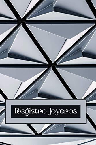 Registro Joyeros: Libro de Metales Preciosos   Libro de Joyas   Registro de Metales Preciosos