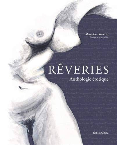 Rêveries : Une anthologie érotique