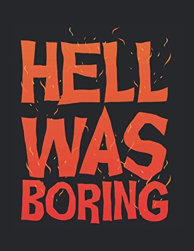 Hell Was Boring Lustig Hölle Teufel Sarkasmus: A4+ Softcover 120 beschreibbare karierte Seiten | 22 x 28 cm (8,5x11 Zoll)