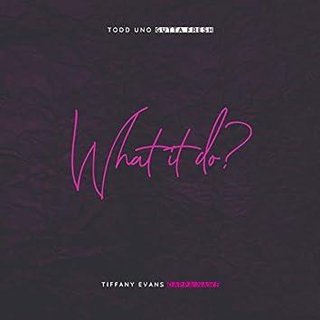 What it do? (feat. Gutta Fresh & Dappa Nawf)