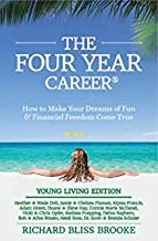 The Four Year Career, Young Living Edition (Bliss Business)