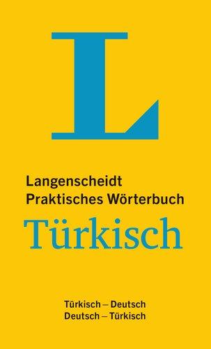 Langenscheidt Praktisches Wörterbuch Türkisch - für Alltag und Reise: Türkisch-Deutsch/Deutsch-Türkisch (Langenscheidt Praktische Wörterbücher)