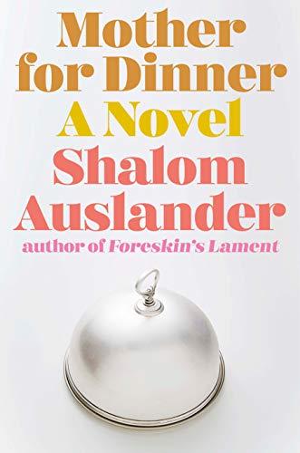 Image of Mother for Dinner: A Novel
