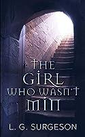 The Girl Who Wasn't Min - A Black River Chronicles Novel