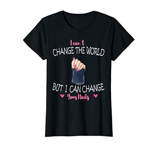 Womens Nail Tech Nail designer nail polish gift idea T-Shirt