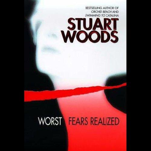 Worst Fears Realized: Stone Barrington, Book 5