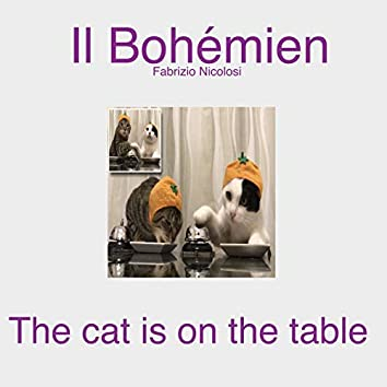 The Cat Is on the Table
