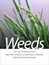 Weeds of the Midwestern United States and Central Canada (Wormsloe Foundation Nature Book Ser., 31)