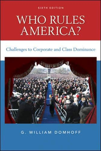 Who Rules America? Challenges to Corporate and Class...