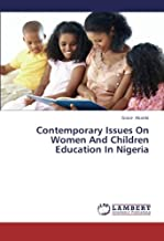 Contemporary Issues on Women and Children Education in Nigeria