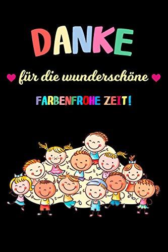 Abschiedsgeschenk Kindergarten: Tolles Geschenk für alle Erzieher, Notizbuch mit 120 Seiten als Softcover, 6x9inches (ca. A5)