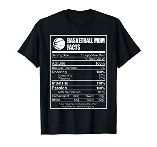 Funny Basketball Mom Nutrition Facts Proud Parent T-Shirt