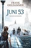 Juni 53: Kriminalroman (Max Heller, Band 5)