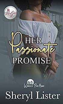 Her Passionate Promise: Women Of Park Manor by [Sheryl Lister]