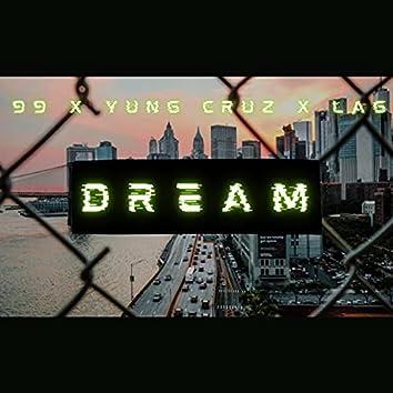 DREAM (feat. LAG & YUNG CRUZ)