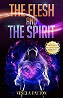 The Flesh and the Spirit