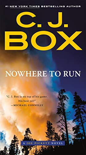 Nowhere to Run (A Joe Pickett Novel Book 10)