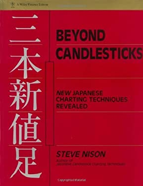 Beyond Candlesticks: New Japanese Charting Techniques Revealed (Wiley Finance Book 56)