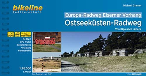 Europa-Radweg Eiserner Vorhang Ostseeküste: Von Riga nach Lübeck. 1.700 km (Bikeline Radtourenbücher): Von Riga nach Lübeck. 1:85.000, 1.700 km