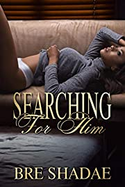 Searching for Him