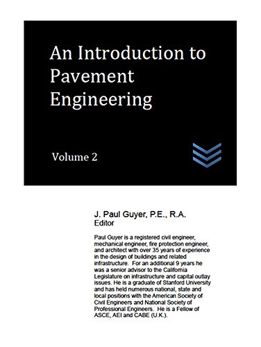 An Introduction to Pavement Engineering, Volume 2