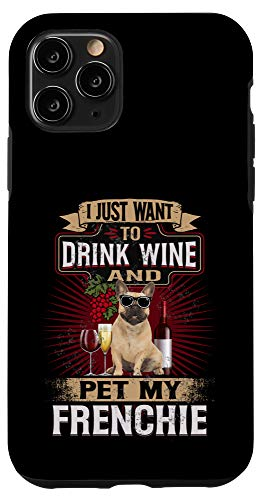 iPhone 11 Pro Funny frenchie wine Dog french bulldog christmas gift idea Case
