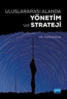 Uluslararasi Alanda Yönetim ve Strateji