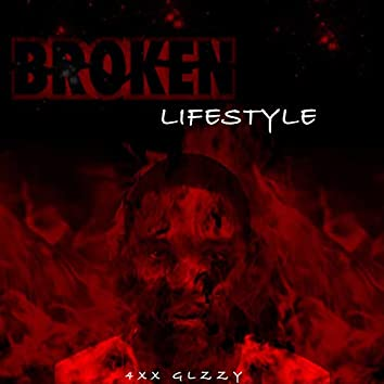 Broken Lifestyle