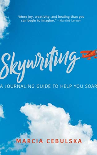 Skywriting: a journaling guide to help you soar! (English Edition)
