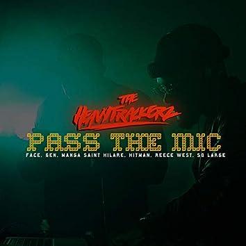 Pass the Mic (feat. Face, GEN, Manga Saint Hilare, Reece West, hitman)