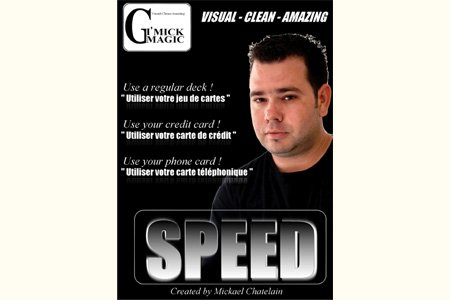 Mickaël Chatelain présente SPEED (DVD + Gimmick Bleu)