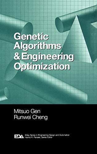 Genetic Algorithms and Engineering Optimization (Wiley Series in Engineering Design and Automation)