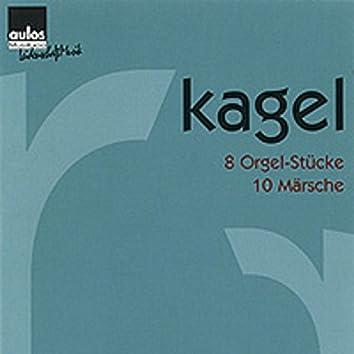 Kagel: 8 Orgel-Stücke & 10 Märsche