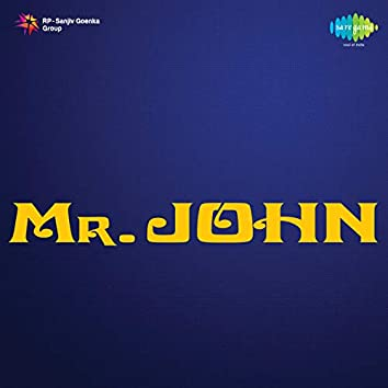 Mr. John (Original Motion Picture Soundtrack)