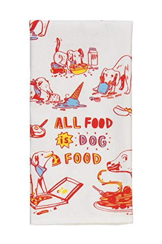 "Blue Q Dish Towel, All Food is Dog Food (just ask your dog) 100% Cotton, Funny and Functional, Screen-Printed in Rich Vibrant Colors, Measures 28""h x 21""w"