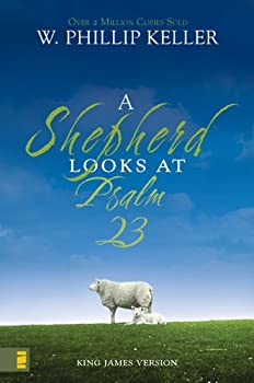 Paperback A Shepherd Looks at Psalm 23 Book