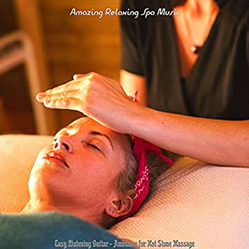 Easy Listening Guitar - Ambiance for Hot Stone Massage