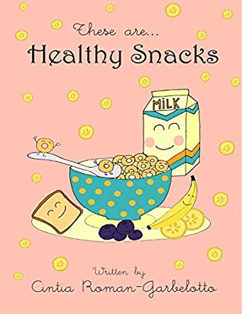 These are. . . Healthy Snacks
