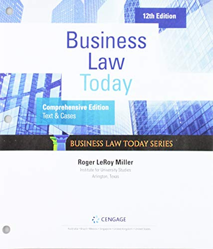 Compare Textbook Prices for Bundle: Business Law Today, Comprehensive, Loose-Leaf Version, 12th + MindTap, 1 term Printed Access Card 12 Edition ISBN 9780357209431 by Miller, Roger LeRoy