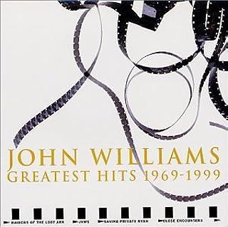 ジョン・ウィリアムズ グレイテスト・ヒッツ1969-1999