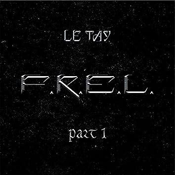 F.R.E.L, Pt. 1