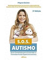 S.O.S. Autismo: Guia completo para entender o transtorno do espectro autista (Portuguese Edition)