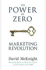 The Power of Zero Marketing Revolution Paperback