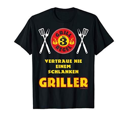 BBQ - Grillregel Nr 3 - Vertraue nie einem schlanken Griller