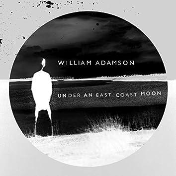 Under an East Coast Moon Dub Versions