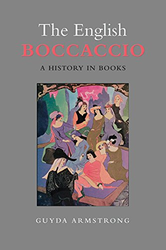 The English Boccaccio: A History in Books (Toronto Italian Studies)