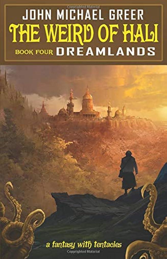 クロスビュッフェ高度The Weird of Hali: Dreamlands