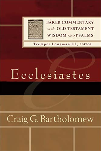 Image of Ecclesiastes (Baker Commentary on the Old Testament Wisdom and Psalms)